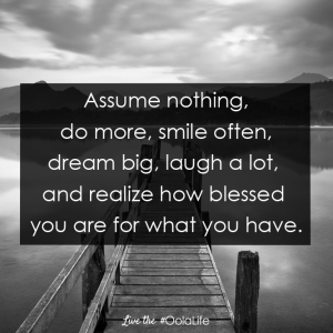 Assume Nothing Oola